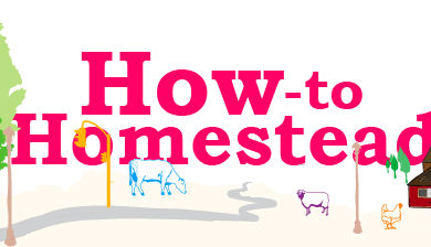 How-to Homestead